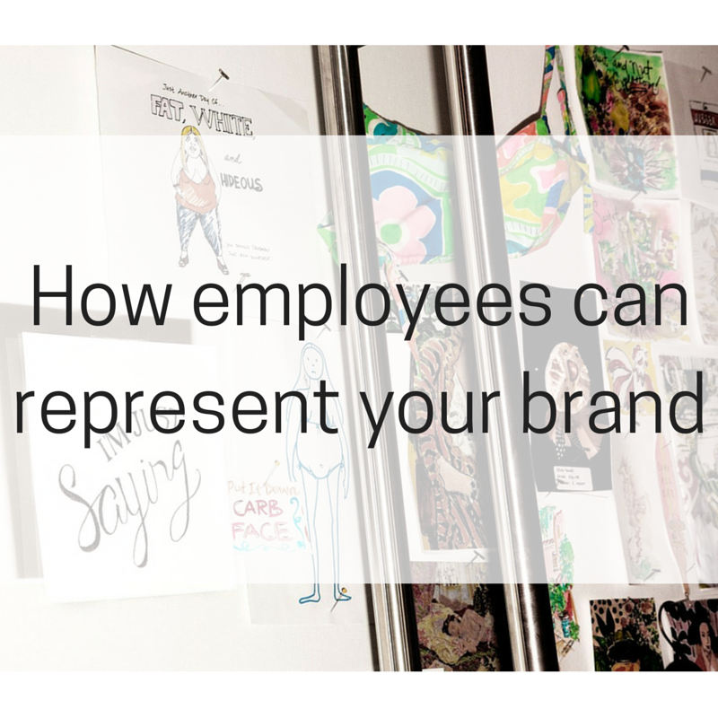How Employees Can Represent Your Brand
